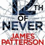 [PDF] [EPUB] 12th of Never (Women's Murder Club, #12) Download