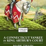 [PDF] [EPUB] A Connecticut Yankee in King Arthur's Court Download