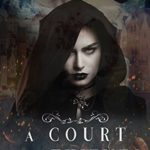 [PDF] [EPUB] A Court for Thieves (A Throne for Sisters, #2) Download