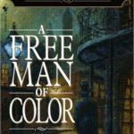 [PDF] [EPUB] A Free Man of Color (Benjamin January, #1) Download
