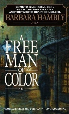 [PDF] [EPUB] A Free Man of Color (Benjamin January, #1) Download by Barbara Hambly