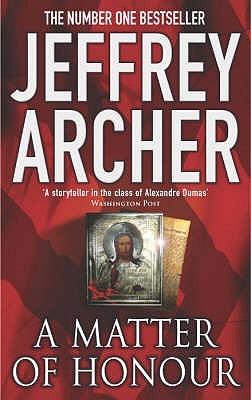[PDF] [EPUB] A Matter Of Honour Download by Jeffrey Archer