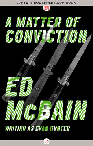 [PDF] [EPUB] A Matter of Conviction Download by Evan Hunter