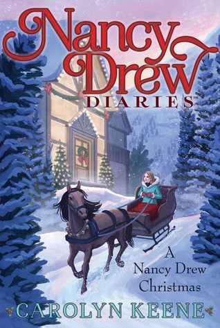 [PDF] [EPUB] A Nancy Drew Christmas (Nancy Drew Diaries, #18) Download by Carolyn Keene
