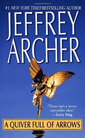[PDF] [EPUB] A Quiver Full of Arrows Download by Jeffrey Archer