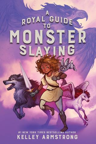 [PDF] [EPUB] A Royal Guide to Monster Slaying Download by Kelley Armstrong