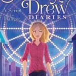 [PDF] [EPUB] A Script for Danger (Nancy Drew Diaries #10) Download