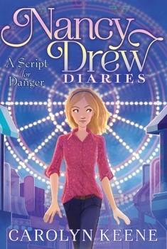 [PDF] [EPUB] A Script for Danger (Nancy Drew Diaries #10) Download by Carolyn Keene