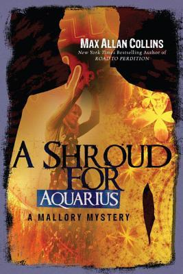 [PDF] [EPUB] A Shroud for Aquarius Download by Max Allan Collins