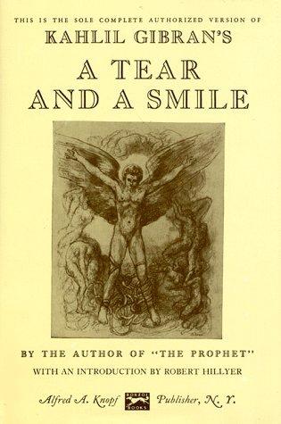 [PDF] [EPUB] A Tear and a Smile Download by Kahlil Gibran