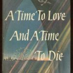 [PDF] [EPUB] A Time to Love and a Time to Die Download