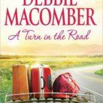 [PDF] [EPUB] A Turn in the Road (Blossom Street, #8) Download