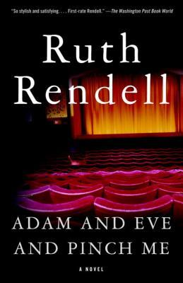 [PDF] [EPUB] Adam and Eve and Pinch Me Download by Ruth Rendell