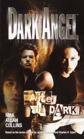 [PDF] [EPUB] After the Dark (Dark Angel, #3) Download by Max Allan Collins