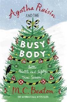 [PDF] [EPUB] Agatha Raisin and the Busy Body (Agatha Raisin, #21) Download by M.C. Beaton