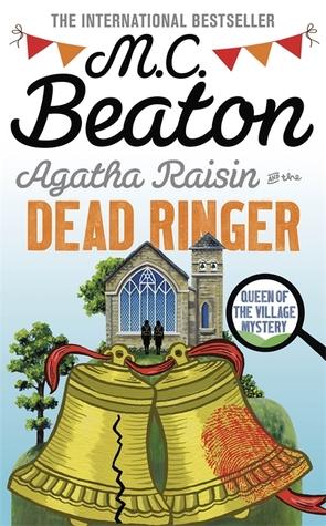 [PDF] [EPUB] Agatha Raisin and the Dead Ringer (Agatha Raisin, #29) Download by M.C. Beaton