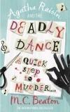 [PDF] [EPUB] Agatha Raisin and the Deadly Dance (Agatha Raisin, #15) Download by M.C. Beaton