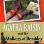 [PDF] [EPUB] Agatha Raisin and the Walkers of Dembley (Agatha Raisin, #4) Download