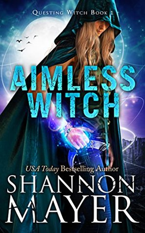 [PDF] [EPUB] Aimless Witch (Questing Witch, #1) Download by Shannon Mayer