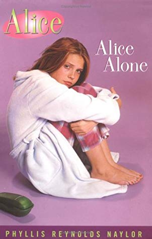 [PDF] [EPUB] Alice Alone (Alice, #13) Download by Phyllis Reynolds Naylor