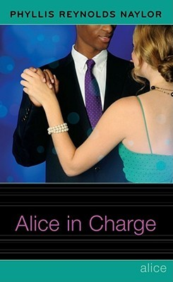 [PDF] [EPUB] Alice in Charge (Alice, #22) Download by Phyllis Reynolds Naylor
