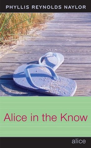 [PDF] [EPUB] Alice in the Know (Alice, #18) Download by Phyllis Reynolds Naylor