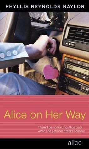 [PDF] [EPUB] Alice on Her Way (Alice, #17) Download by Phyllis Reynolds Naylor