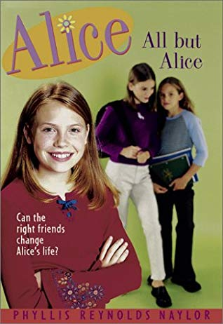 [PDF] [EPUB] All But Alice (Alice, #4) Download by Phyllis Reynolds Naylor