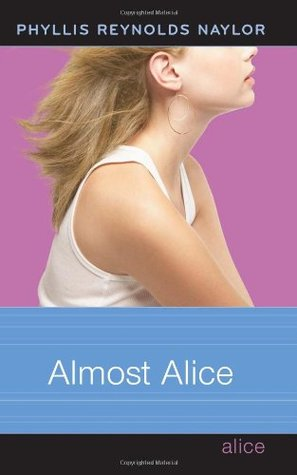 [PDF] [EPUB] Almost Alice (Alice, #20) Download by Phyllis Reynolds Naylor