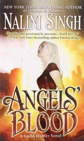 [PDF] [EPUB] Angels' Blood (Guild Hunter, #1) Download by Nalini Singh