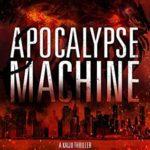[PDF] [EPUB] Apocalypse Machine Download