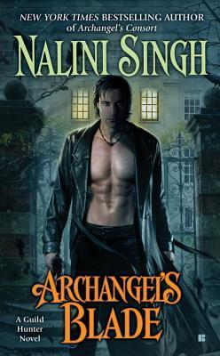 [PDF] [EPUB] Archangel's Blade (Guild Hunter #4) Download by Nalini Singh
