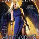 [PDF] [EPUB] Archangel's Heart (Guild Hunter #9) Download
