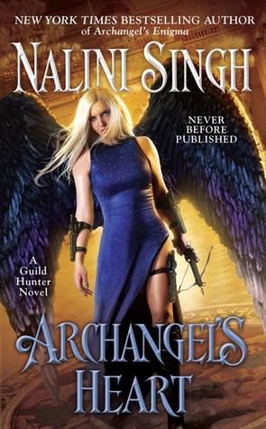 [PDF] [EPUB] Archangel's Heart (Guild Hunter #9) Download by Nalini Singh