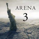 [PDF] [EPUB] Arena 3 (The Survival Trilogy, #3) Download