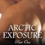 [PDF] [EPUB] Artic Exposure: Part 1 (Arctic Exposure #1) Download