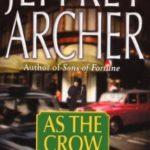 [PDF] [EPUB] As the Crow Flies by Jeffrey Archer Download