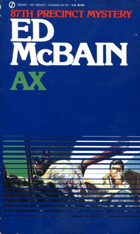 [PDF] [EPUB] Ax (87th Precinct, #18) Download by Ed McBain