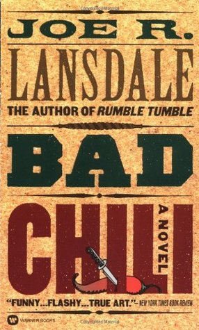 [PDF] [EPUB] Bad Chili (Hap Collins and Leonard Pine, #4) Download by Joe R. Lansdale