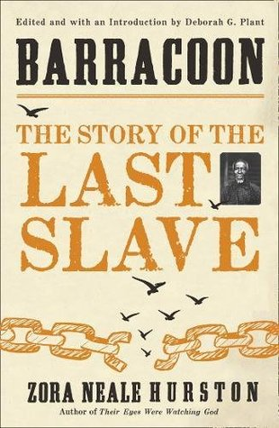 [PDF] [EPUB] Barracoon: The Story of the Last Slave Download by Zora Neale Hurston