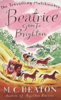 [PDF] [EPUB] Beatrice Goes to Brighton Download by Marion Chesney