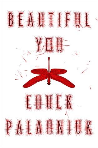 [PDF] [EPUB] Beautiful You Download by Chuck Palahniuk