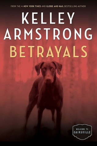 [PDF] [EPUB] Betrayals (Cainsville, #4) Download by Kelley Armstrong