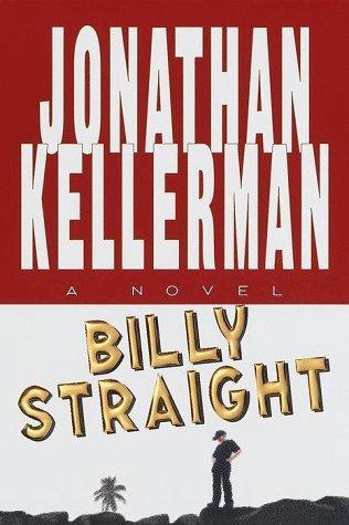 [PDF] [EPUB] Billy Straight (Petra Connor, #1) Download by Jonathan Kellerman