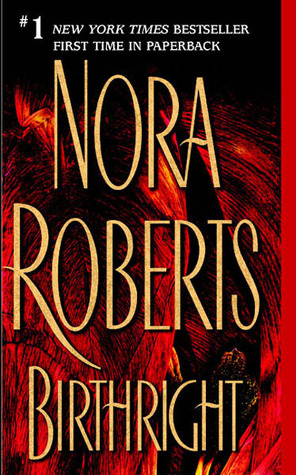 [PDF] [EPUB] Birthright Download by Nora Roberts