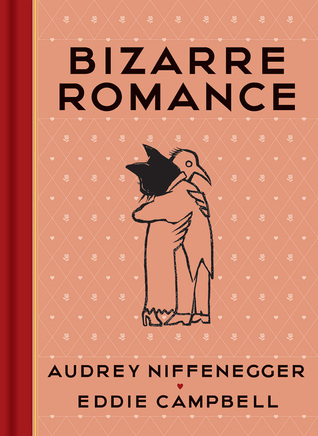 [PDF] [EPUB] Bizarre Romance Download by Audrey Niffenegger