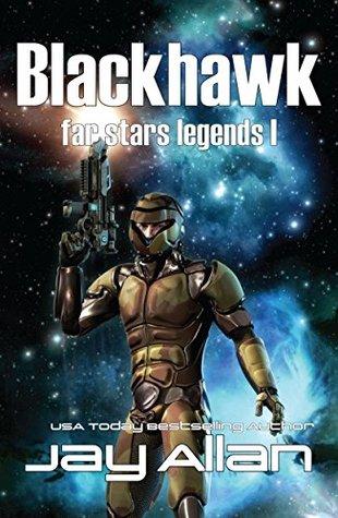 [PDF] [EPUB] Blackhawk (Far Stars Legends #1) Download by Jay Allan