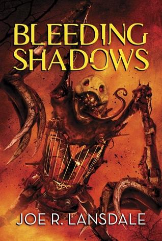 [PDF] [EPUB] Bleeding Shadows Download by Joe R. Lansdale