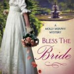 [PDF] [EPUB] Bless the Bride (Molly Murphy, #10) Download