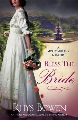 [PDF] [EPUB] Bless the Bride (Molly Murphy, #10) Download by Rhys Bowen